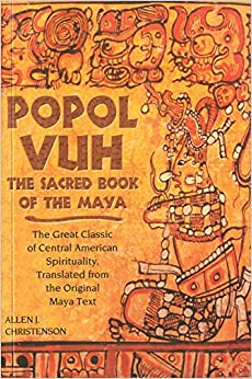 Popol Vuh: The Sacred Book of the Maya: The Great Classic of Central
