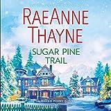 Sugar Pine Trail: A Haven Point Novel