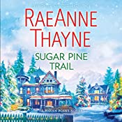 Sugar Pine Trail: A Haven Point Novel | RaeAnne Thayne