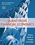 Quantitative Financial Economics: Stocks, Bonds and Foreign Exchange