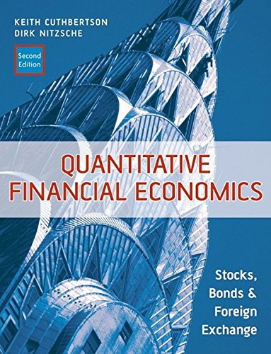 Quantitative Financial Economics: Stocks, Bonds and Foreign Exchange by imusti