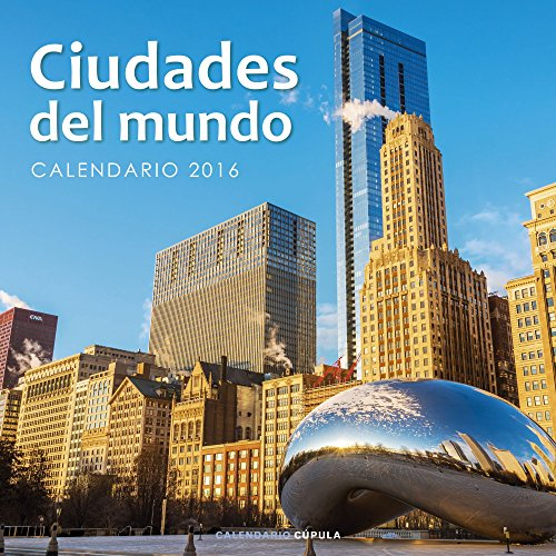 Descargar Libro Calendario Ciudades Del Mundo 2016 Aa. Vv.