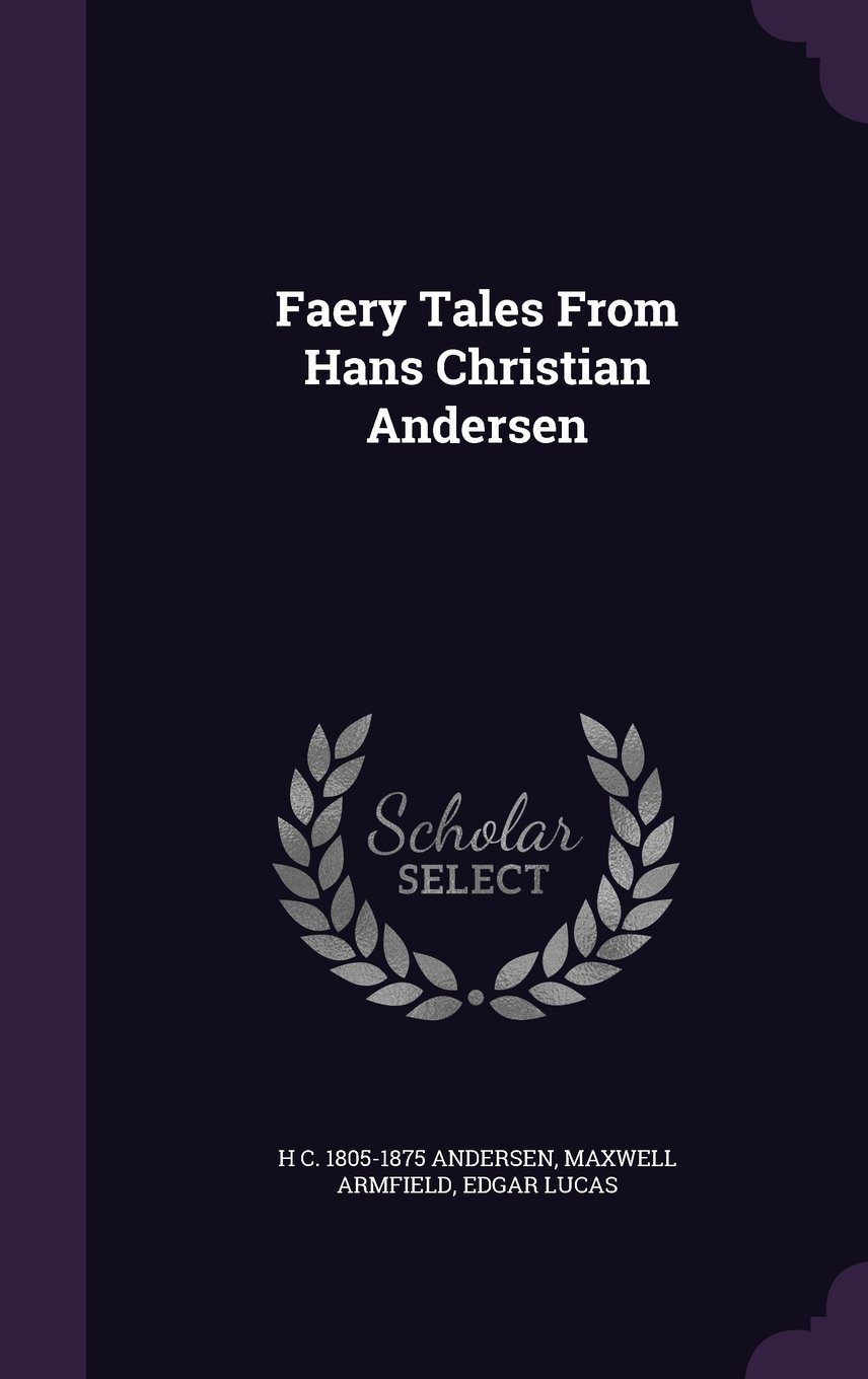Download Faery Tales From Hans Christian Andersen pdf