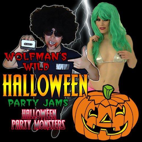 Wolfman's Wild Halloween Party Jams [Clean] -