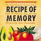 Recipe of Memory, Victor M. Valle and Mary Lau Valle, 1565841271