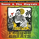 : Reggae Greats -  Toots & The Maytals