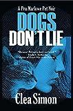 Image of Dogs Don't Lie (Pru Marlowe Pet Noir)