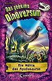 Das geheime Dinoversum 11. Die Höhle des Apatosaurus