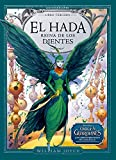 El Hada Reina de los Dientes (Los Guardianes) (Spanish Edition)