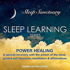 Power Healing & Speedy Recovery with the Power of the Mind Audiobook