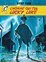 Lucky Luke : L'homme qui tua Lucky Luke