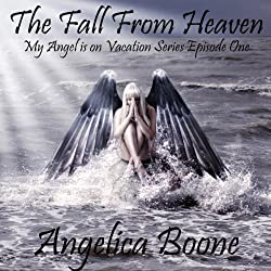 The Fall from Heaven (Episode 1)