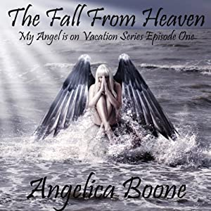 The Fall from Heaven (Episode 1) Audiobook