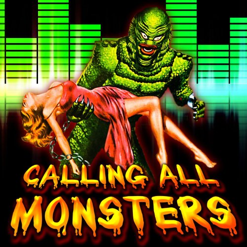 Calling All The Monsters (2011 Halloween Edition)