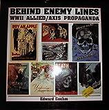 Behind Enemy Lines: WWII Allied / Axis Propaganda
