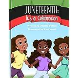 Juneteenth: It's a Celebration