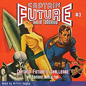 Captain Future #3 Captain Future's Challenge Audiobook