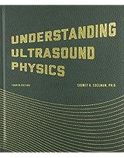 Understanding Ultrasound Physics