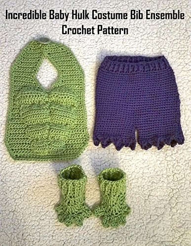 Ensemble Crochet Pattern - Incredible Baby Hulk Costume Bib Ensemble Crochet Pattern