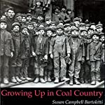 Growing Up in Coal Country | Susan Campbell Bartoletti