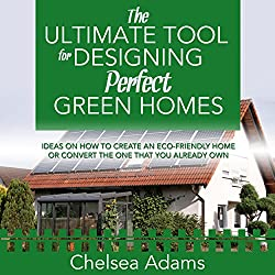 The Ultimate Tool for Designing Perfect Green Homes