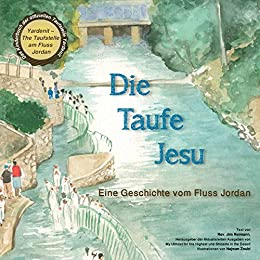 Die Taufe Jesu German Edition Kindle Edition By Jim