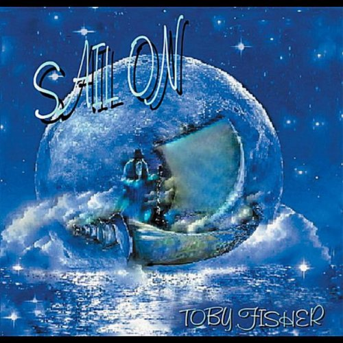 Sail Mp3 Free Download: Amazon.com: Sail On: Toby Fisher: MP3 Downloads
