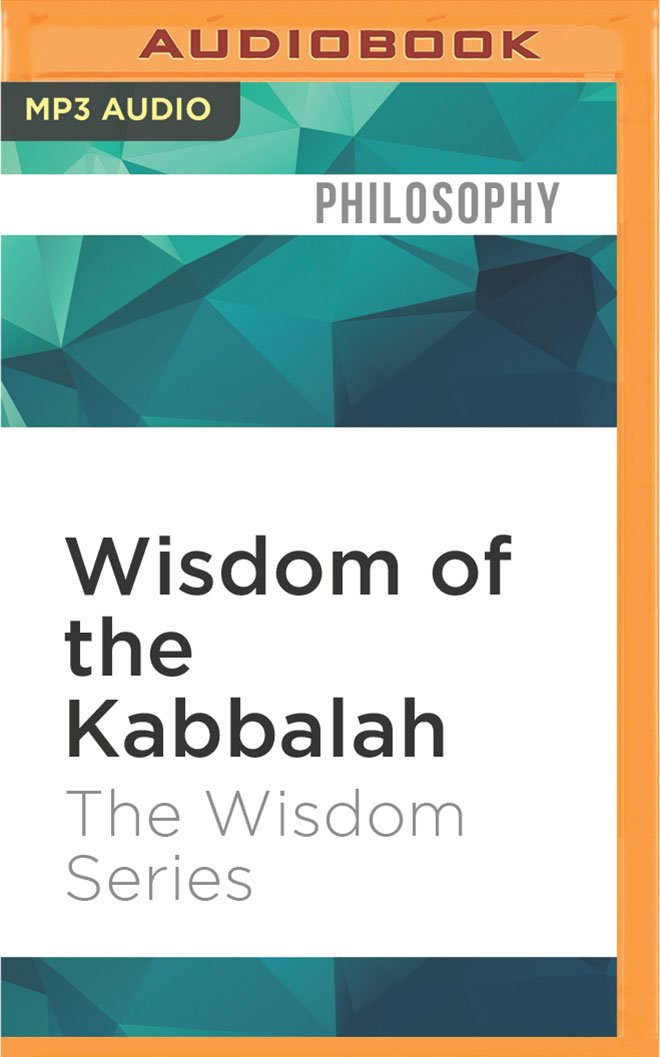 Wisdom of the Kabbalah (The Wisdom Series) pdf