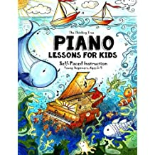 Piano Lessons for Kids: The Thinking Tree - Self-Paced Instruction - Young Beginners, Ages 5-9