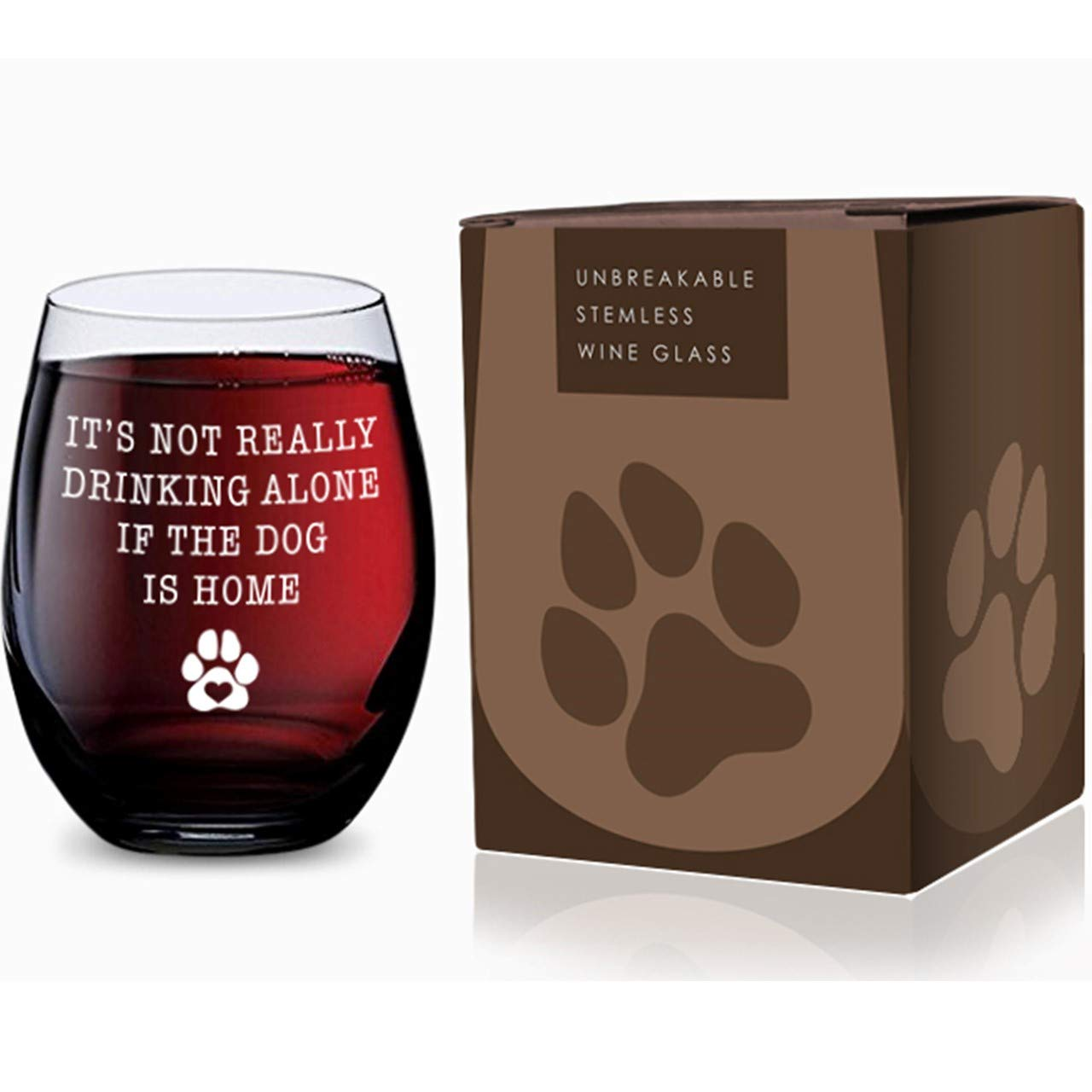 Stemless Wine Glass for Pet Lovers (Its Not Drinking Alone If the Dog is Home) Made of Unbreakable Tritan Plastic and Dishwasher Safe - 16 ounces