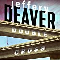 Double Cross Audiobook by Jeffery Deaver Narrated by Scott Merriman
