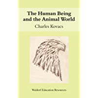 The Human Being and the Animal World