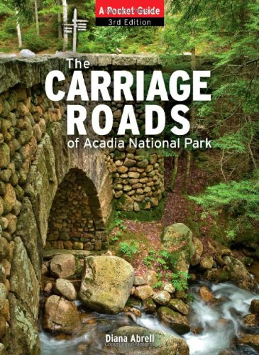 Carriage Roads Of Acadia  A Pocket Guide