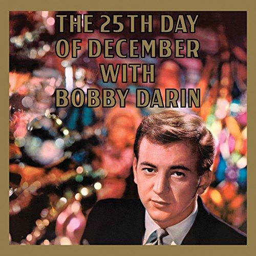 Bobby Darin - 25th Day of December (Limited Edition, 180 Gram Vinyl)