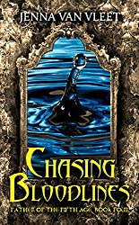 Chasing Bloodlines (The Father of the Fifth Age Book 4)
