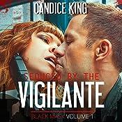Seduced by the Vigilante: Black Mask, Volume 1   Candice King