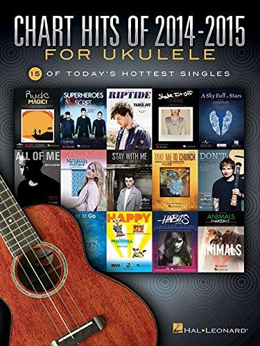 Chart Hits Of 2014-2015 For Ukulele