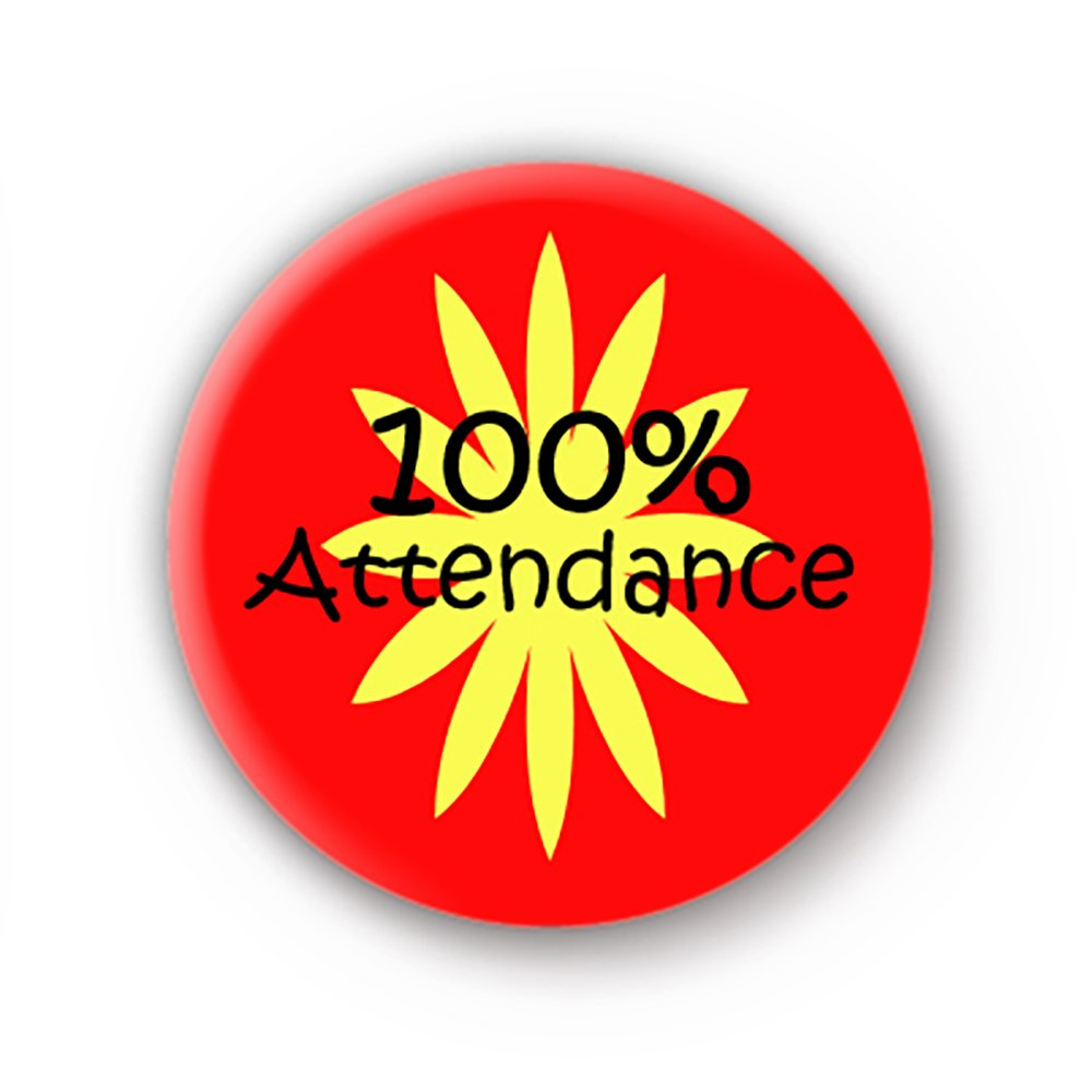 100 percent attendance 2 badge reward 1inch 25mm school button pin badge amazon co uk clothing