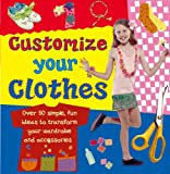 Customize Your Clothes, Molly Perham, 0754817458