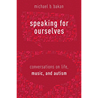 Music and Autism: Conversations on Life, Music, and Autism