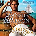 Lord of the Sea: Heroes of the Sea, Book 4 Audiobook by Danelle Harmon Narrated by Erin Jones