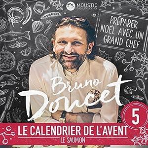 Le saumon (Calendrier de l'Avent de Bruno Doucet 5) Magazine Audio