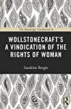 The Routledge Guidebook to Wollstonecraft's A Vindication of the Rights of Woman (The Routledge Guides to the Great Books)