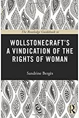 The Routledge Guidebook to Wollstonecraft's A Vindication of the Rights of Woman (The Routledge Guides to the Great Books) Paperback