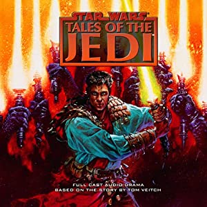 Star Wars: Tales of the Jedi (Dramatized) Audiobook