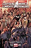 img - for Captain America & the Mighty Avengers Vol. 2: Last Days book / textbook / text book