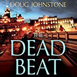 The Dead Beat | Doug Johnstone