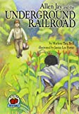 Allen Jay and the Underground Railroad (1 Paperback/1 CD) (On My Own History (Audio))