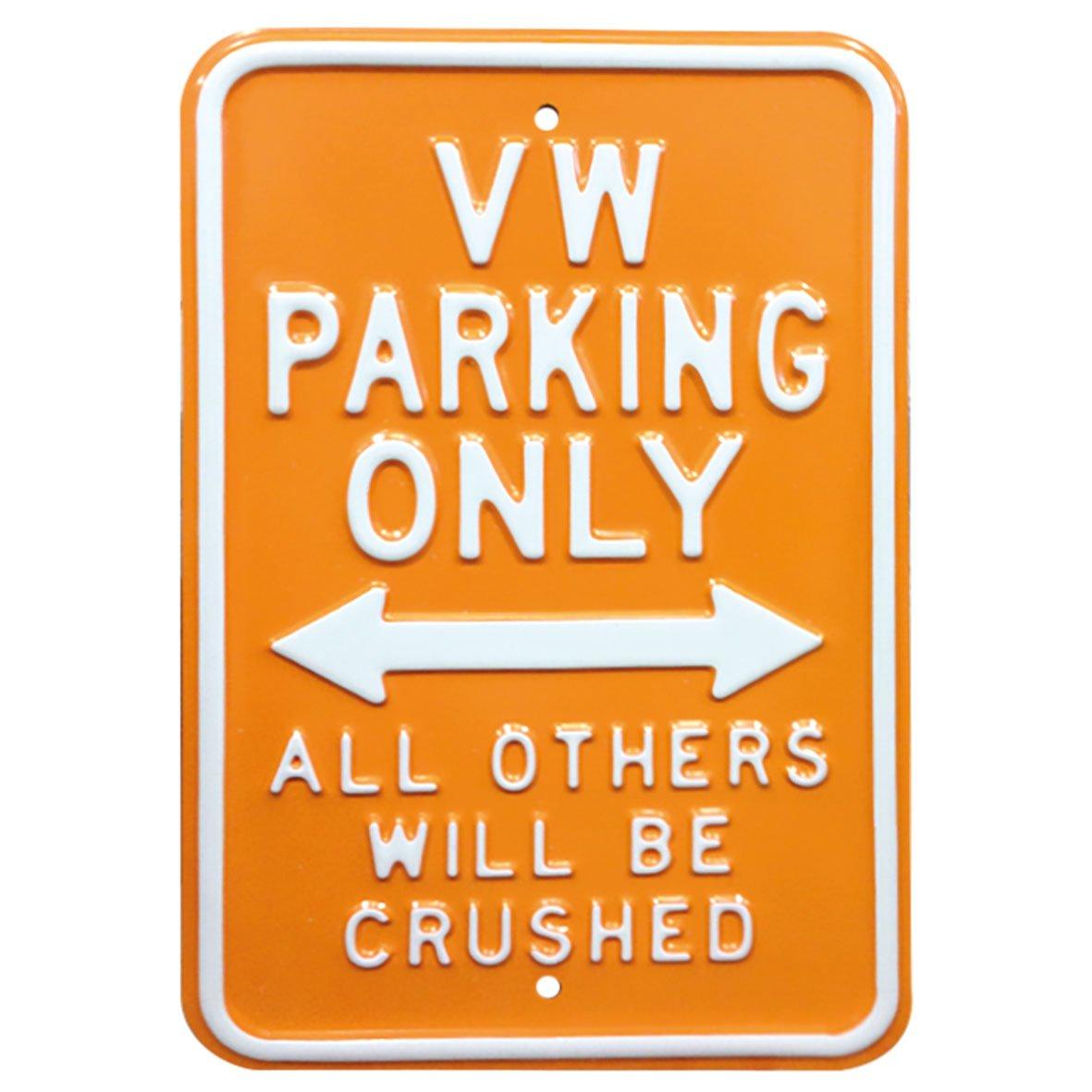 Orange Red Hot Citron 12/x 46/cm galvansed VW Parking Uniquement en Acier r/ésistant Panneau