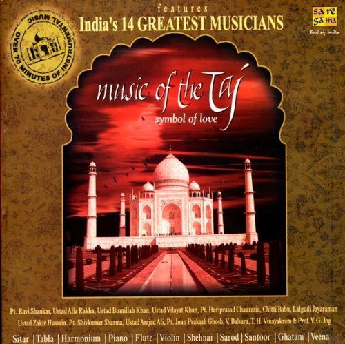 Music from the Taj: Symbol Of Love